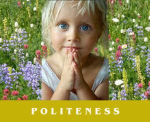 La Verite Trust Politeness